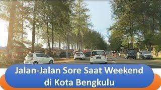 MoVlog (Mobil Vlog) - Jalan Sore Saat Weekend di Kota Bengkulu
