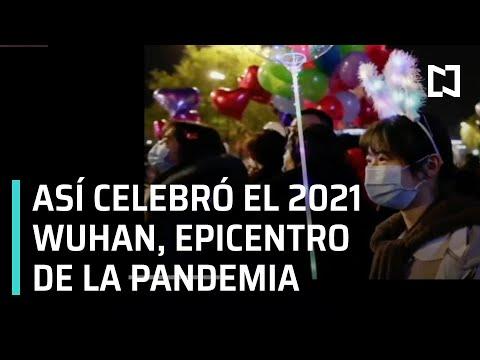 Año nuevo 2021 en Wuhan | Wuhan epicentro de la pandemia de Covid-19 - A las Tres