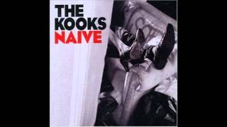 "The Kooks ""Naive"" -HQ-"