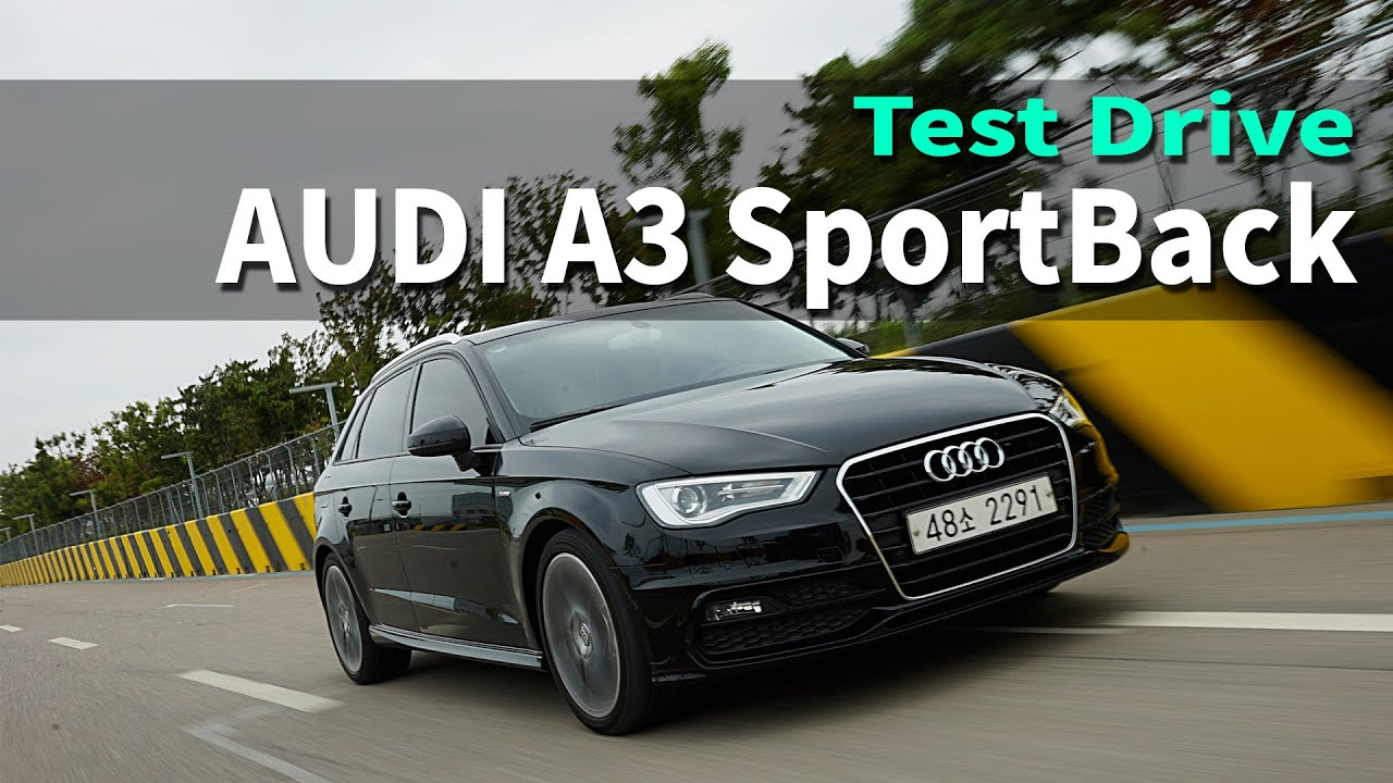 [CarLab/카랩] 아우디 A3 스포트백 시승기 2015 AUDI A3 SportBack TEST DRIVE&REVIEW