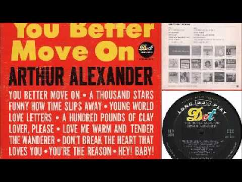 Arthur Alexander -1962- You Better Move On [Full]