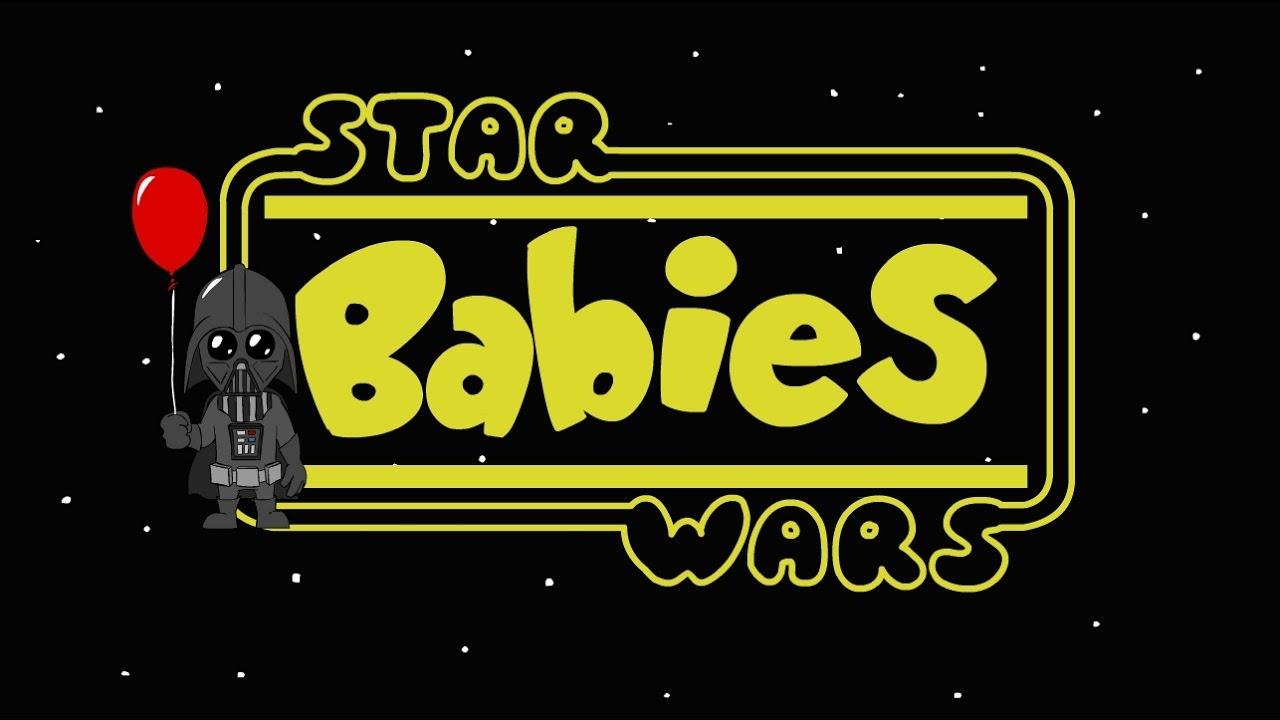 Star Wars Babies - YouTube