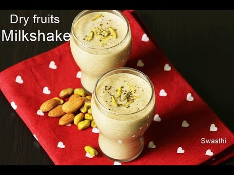 Dry fruits milkshake   Healthy and nutritious drink for kids & toddlers