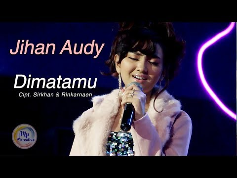Jihan Audy - Dimatamu - New Bareksa [Official Music Video]