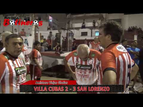 AMISTOSO VIEJAS GLORIAS, Villa Cubas 2 vs 3 San Lorenzo