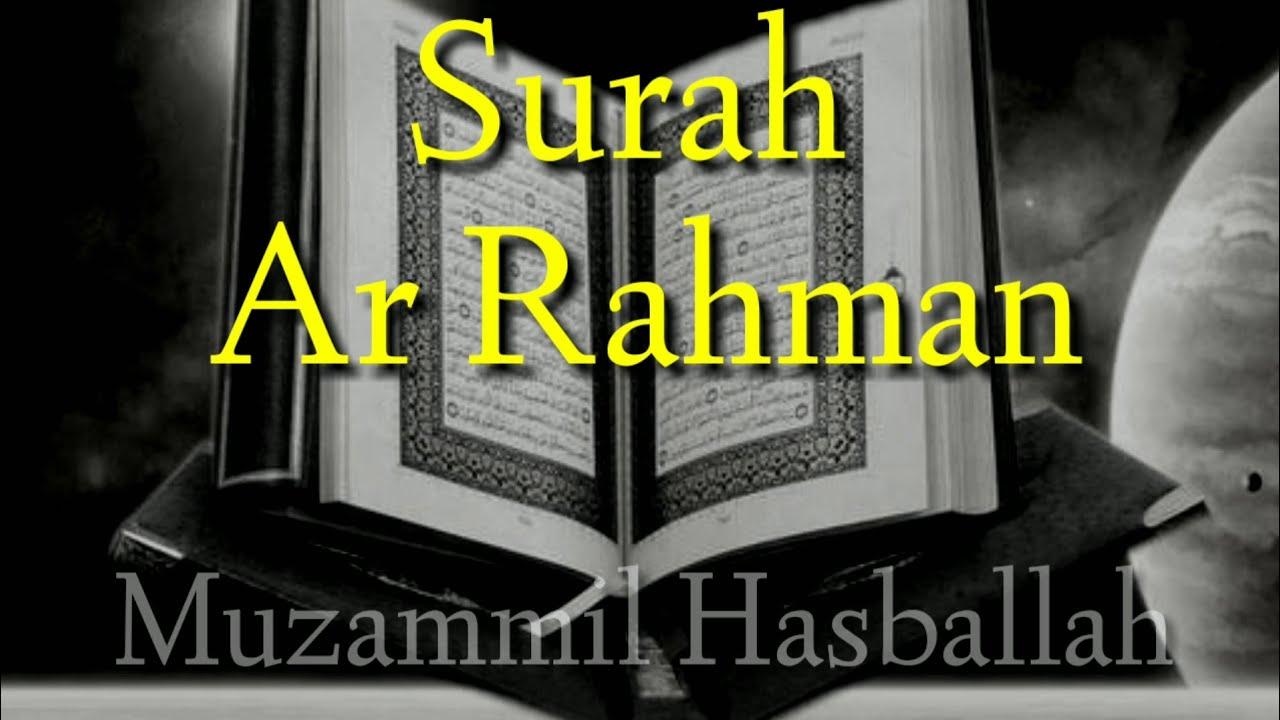 Surah Ar Rahman Ayat 1 78 Juz 27 Suara Yang Merdu Muzammil Hasballah Abang Fadil