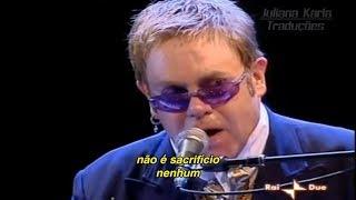 Elton John - Sacrifice (Tradução)