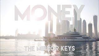 THE MIRROR KEYS - Money (original music video)