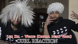Luh Kel - Wrong (Official Music Video) REACTION