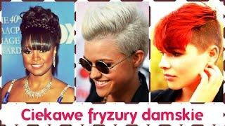Ciekawe fryzury damskie