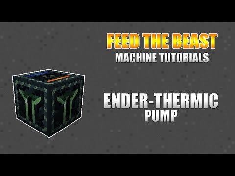 Ender-Thermic Pump - Feed The Beast Wiki