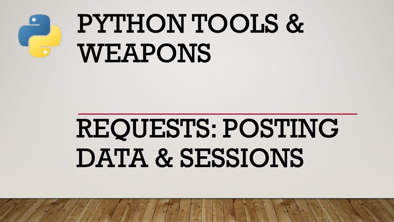 Posting Data and Using Sessions with Requests