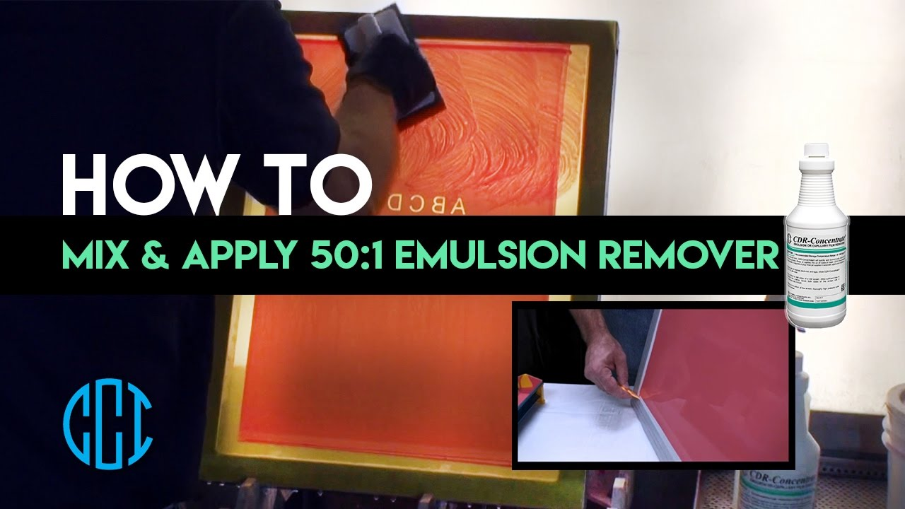 Screen Printing - How to use CCI's CDR-CONCENTRATE® 50:1 Emulsion Remover