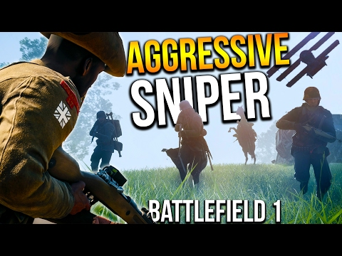 BATTLEFIELD 1 AGGRESSIVE SNIPING STREAKS   BF1 CQB Scout Gameplay