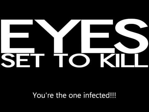 Eyes Set To Kill - Infected (lyrics) NEW SONG!!!