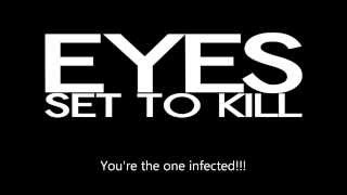 Download Eyes Set To Kill - Infected (lyrics) NEW SONG!!! MP3 song and Music Video