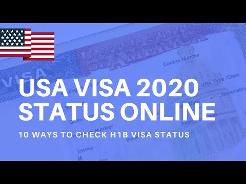 H1B Visa Status Tracker For 2020 - How To Check Your USA Visa Application Status Online?
