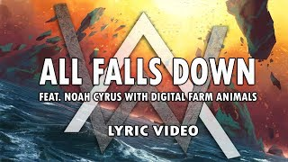 Alan Walker - All Falls Down feat Noah Cyrus w/ Digital Farm Animals [Lyric Video]