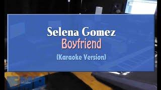 Selena gomez - boyfriend (karaoke version)