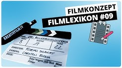 🎬 Das Filmkonzept | Filmlexikon Kreativfilm #9
