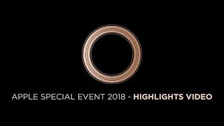 Apple Special Event 2018 - Highlights Video