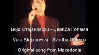 Vojo Stojanovski - Svadba Golema