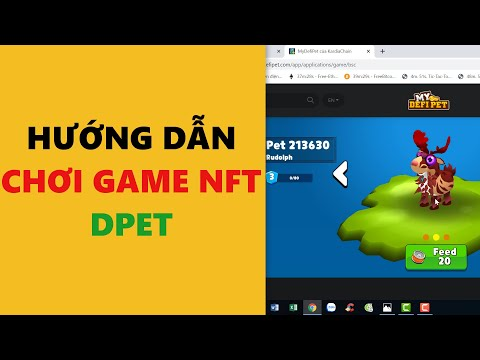Hướng dẫn chơi game DPET - game NFT- achi kiếm tiền online