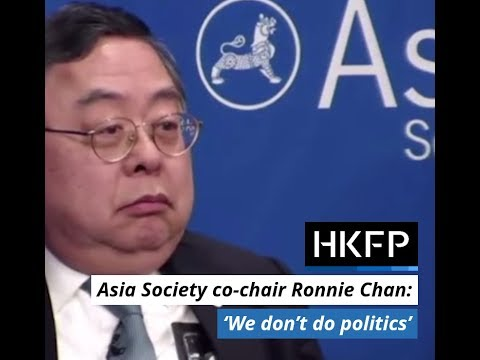 """""""Why would we be dragged into local politics?"""" - Asia Society co-chair Ronnie Chan"""