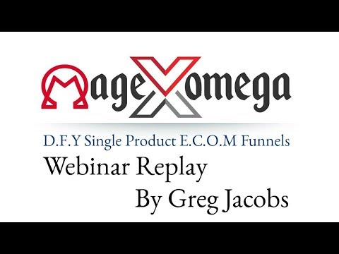 MageOmegaX Review Webinar Replay Bonus - Mage Omega X DFY Single Product eCom Funnels