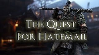 For Honor  -  The Quest For Hatemail
