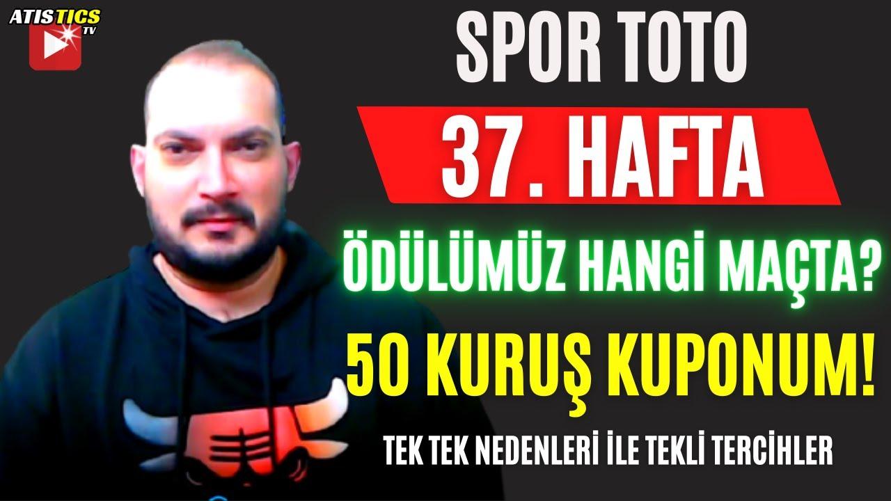 HER MAÇA TEK DEĞERLENDİRME VE HEDİYEMİZ İLE.. 37. Hafta Spor Toto Tahminleri | Atistics TV