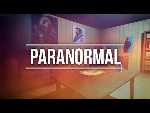 Paranormal - LA VERSION UNREAL 4 !!! +...