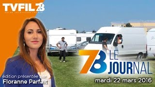 7/8 Le journal – Edition du mardi 22 mars 2016