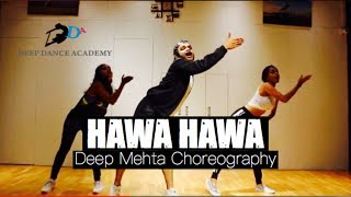 HAWA HAWA | Bollywood Dance | Deep Mehta Choreography | Deep Dance Academy