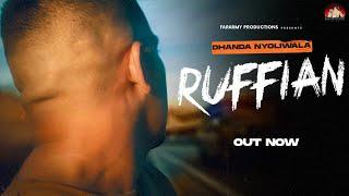 Ruffian (Full Video) | Dhanda Nyoliwala | Latest Haryanvi Songs Haryanavi 2021 | New Rap Song 2021 Images