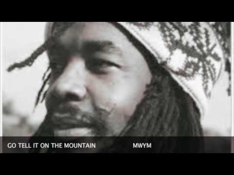 Go Tell It On The Mountain..The Wailers.