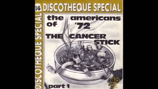 The Cancer Stick - The Americans of