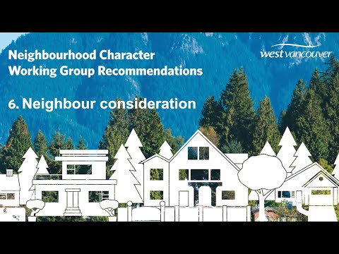 Recommendation 6: Neighbour consideration