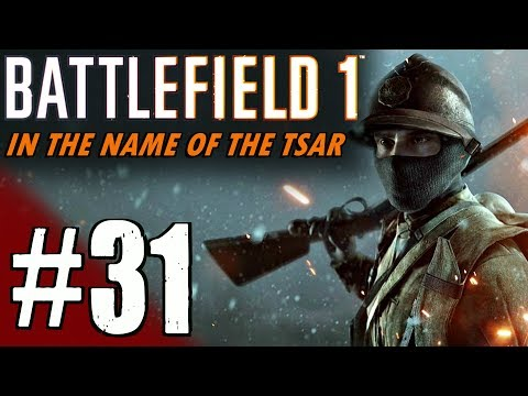 Battlefield 1: In The Name Of The Tsar - Multiplayer Gameplay #31 Operation - Red Tide