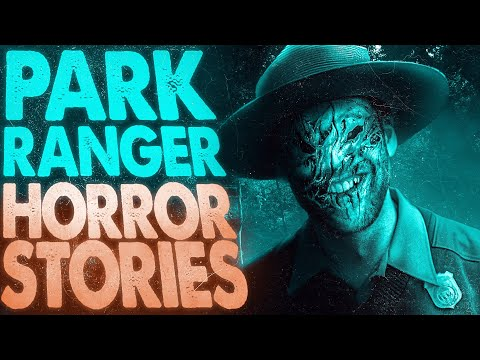 20 TRUE Scary Park Ranger Stories