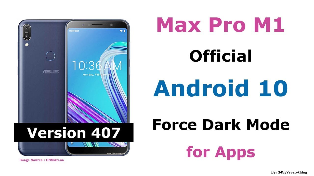 Asus Zenfone Max Pro M1 | Official Android 10 Update | Force Dark Mode for Apps
