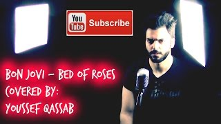 Bon Jovi - Bed Of Roses (Covered By Youssef) (HD)