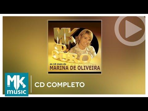 Marina de Oliveira - As 10 Mais - Coleção MK CD Ouro (CD COMPLETO)