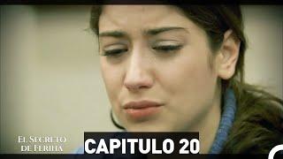 El Secreto De Feriha Capítulo 20 En Español