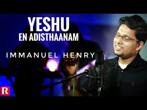 IMMANUEL HENRY / YESHU EN ADISTHANAM / ALBUM: ENTE YESHUVE /REX MEDIA HOUSE�
