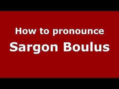 How to pronounce Sargon Boulus (Arabic/Iraq) - PronounceNames.com