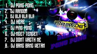 Download DJ ANDALAN BREWOG AUDIO DJ PONG PONG HOREG 2020 CEK SOUND BREWOG DJ BLA BLA BLA BREWOG
