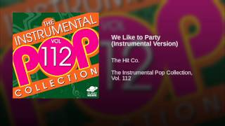We Like to Party (Instrumental Version)