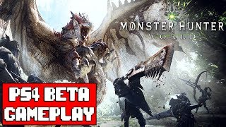 MONSTER HUNTER WORLD Gameplay Walkthrough Part 1 FULL BETA - No Commentary (PS4 Exclusive)