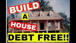 Build a House DEBT FREE!! / Lindsay's Parent's Debt Free Story!